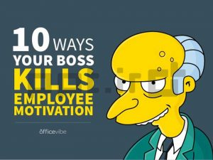 10-ways-your-boss-kills-employee-motivation-1-638